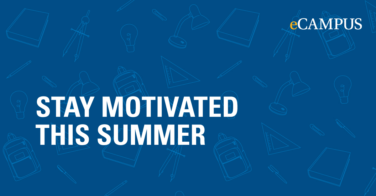 stay motivated this summer eCampus photo