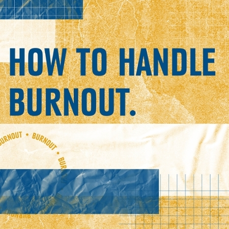 BURNOUT: Why you are unmotivated and how to combat it